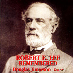 Robert E. Lee Remembered