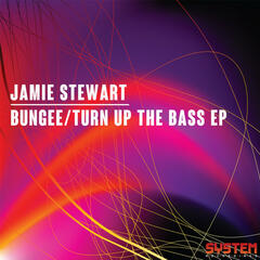 Bungee/Turn Up the Bass EP