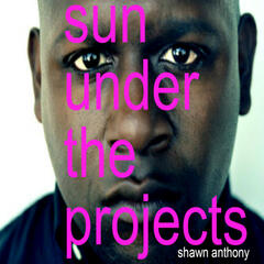 Sun Under the Projects