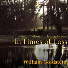 In Times Of Loss: Music To Heal & Inspire