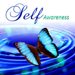 Self Awareness - Open Mind and Healthy Spirit for Meditation Mantra, Relax and Let Go for Selflessness and Emotional Health, Mindfulness, Yoga