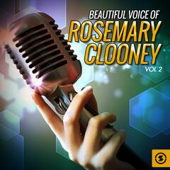 Beautiful Voice of Rosemary Clooney, Vol. 2