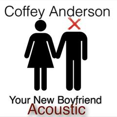 Your New Boyfriend (Acoustic)