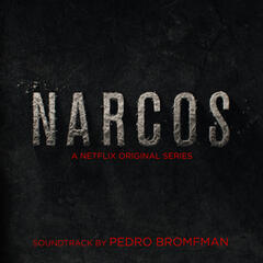 Narcos - Deluxe Edition (A Netflix Original Series Soundtrack)