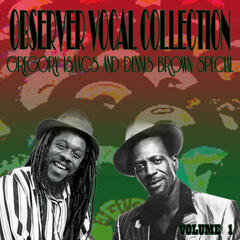 Observer Vocal Collection, Vol. 1 (Gregory Isaacs and Dennis Brown Special)