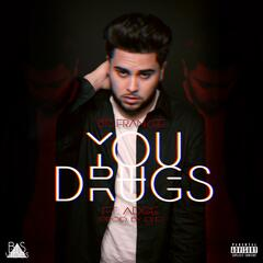 You & Drugs (feat. Adge)