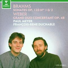 Brahms : Clarinet Sonatas & Weber : Grand duo concertant