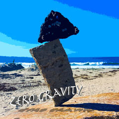 Zero Gravity: Energy. Frequency. Vibration.