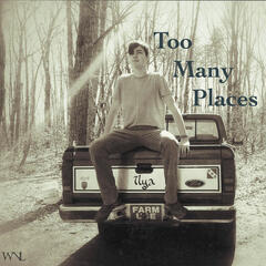 Too Many Places
