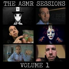 The ASMR Sessions, Vol. 1