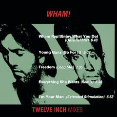 "Wham 12"" Mixes"