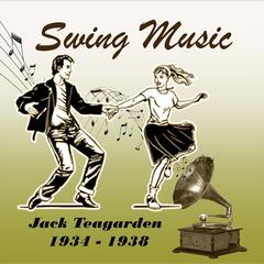 Swing Music, Jack Teagarden 1934 - 1938