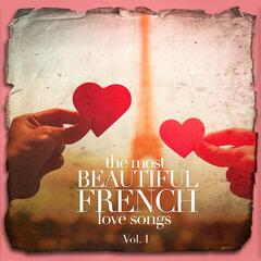 The Most Beautiful French Love Songs, Vol. 1