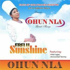 Ohun Nla (Great Things)