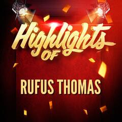 Highlights of Rufus Thomas