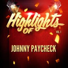 Highlights of Johnny Paycheck, Vol. 1