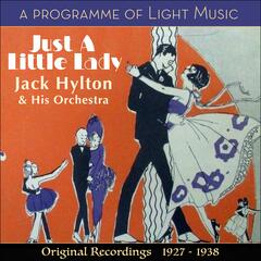 Just A Little Lady - A Programme of Light Music