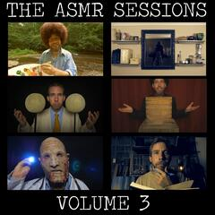 The Asmr Sessions, Vol. 3