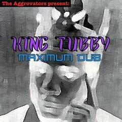 King Tubby - Maximum Dub