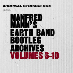 Manfred Mann's Earth Band Bootleg Archives Volumes 6-10