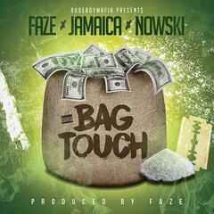Bag Touch (feat. Jamaica & Nowski)