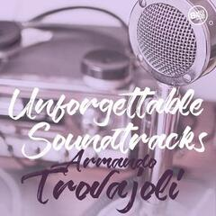 Unforgettable Soundtracks - Armando Trovajoli