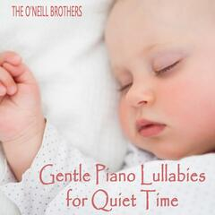 Gentle Piano Lullabies for Quiet Time