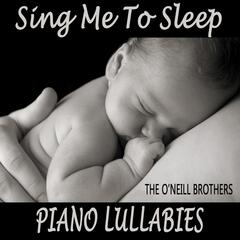 Sing Me to Sleep: Piano Lullabies