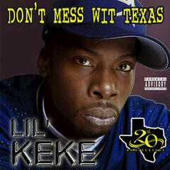 Don't Mess wit Texas (20th Anniversary)