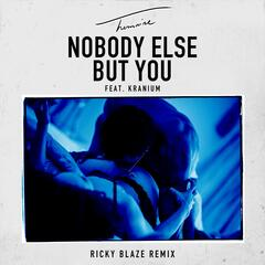 Nobody Else But You (feat. Kranium) [Ricky Blaze Remix]