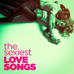 The Sexiest Love Songs