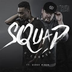 Squad (feat. Derek Minor)