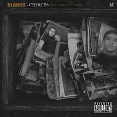 Choices (feat. Young Culprit)
