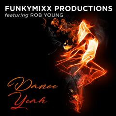 Dance Yeah (feat. Rob Young)