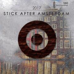 STICK AFTER AMSTERDAM 2017