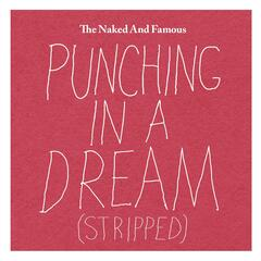 Punching in a Dream (Stripped)