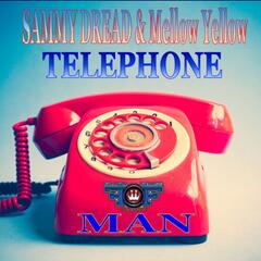 Telephone Man (feat. Mellow Yellow)