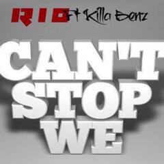 Can't Stop We (feat. Killa Benz)