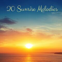 20 Sunrise Melodies
