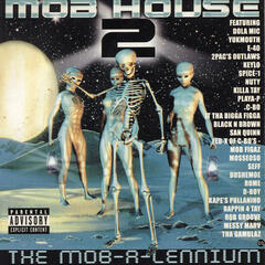 Mob House Presents Mob House 2: The Mob-a-lennium