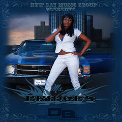 New Day Music Group Presents Ms.bridges