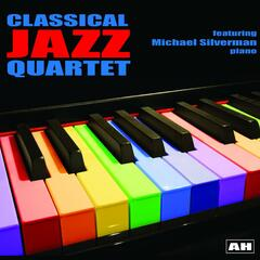 Michael Silverman and the Classical Jazz Quartet