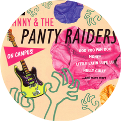 Johnny & The Panty Raiders