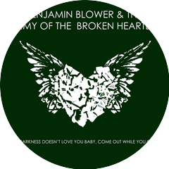 Benjamin Blower And The Army Of The Broken Hearted