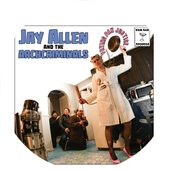 Jay Allen and the Archcriminals