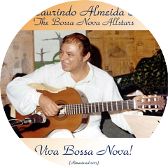 Laurindo Almeida & The Bossa Nova All Stars