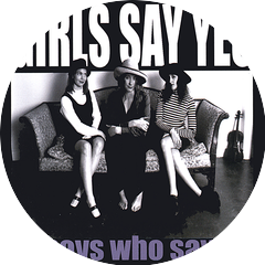 Girls Say Yes