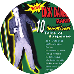 The Dick Danger Band