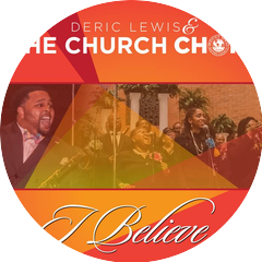 Deric Lewis & The Church Choir