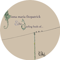 Fiona Maria Fitzpatrick & the Darling Buds Of